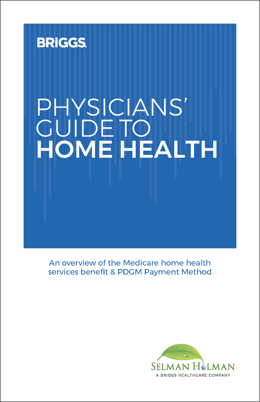 Physician's Guide to Home Health